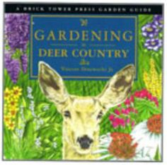 How can an animal that cute be so hungry? Fences and sprays and dogs just don't go far enough.  Gardening in Deer Country presents descriptions of trees, shrubs, annuals, perennials, ground covers, herbs, bulbs, and vines that deer don't like to eat. Over 130 detailed descriptions including size, texture, habit, culture, and hardiness for each plant with illustrations showing full size, flower, and stem,  rated by their level of deer attractiveness…