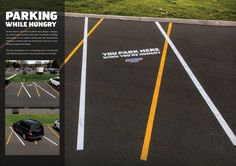Parking within the lines is definitely not a priority when you're hungry. Great marketing from experienced hungry drivers. Experiential Marketing, Guerilla Marketing, Creative Advertising, Advertising Campaign, Snickers Ad, Mars Chocolate, Luxury Gym, Study Board, Guerrilla
