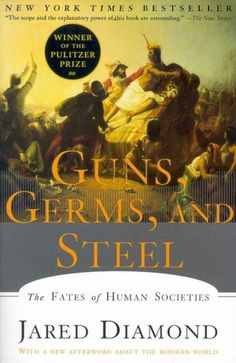 Guns, Germs and Steel: The Fates of Human Societies   by Jared Diamond. Argues that geography and the environment largely determined the shape of the modern world, and which societies came out on top.  (Háborúk, járványok, technikák)