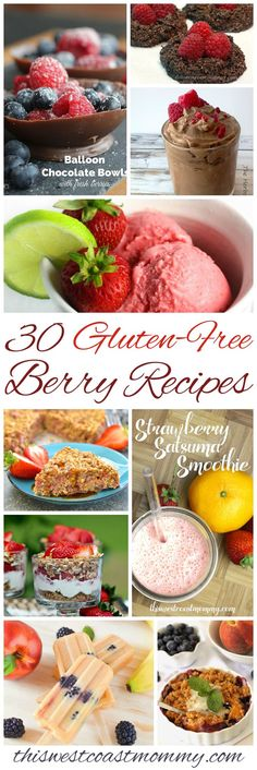 Celebrate the summer sunshine and berry season with 30 of the most delicious gluten-free berry recipes around!