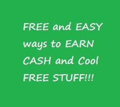 FREE and Easy Ways to Earn Cash and Cool FREE Stuff! - 1FrugalMom