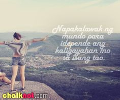 tagalog quotes – napakalawak ng mundo Truth Quotes, Funny Quotes, Life Quotes, Filipino Quotes, Tagalog Love Quotes, Hugot Lines, Life Lessons, Places To Visit, Love You