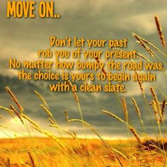 Let go.. move on..