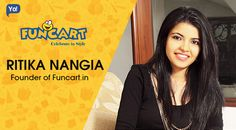 Interview with Ritika Nangia, young founder of funcart.in. Know more about this Indian woman entrepreneur and her unique startup!