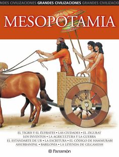 [Eva Bargalló i Chaves] -- Examines the culture, government, religion, work, and significance of ancient Mesopotamia. Ancient Mesopotamia, Ancient Civilizations, Middle School History, 6th Grade Art, Story Of The World, History Timeline, Sumerian, Book Collection, Ancient History