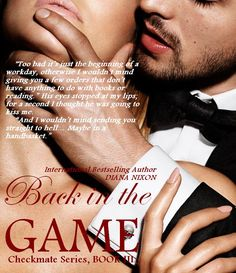 ***RELEASE COUNTDOWN*** 8 DAYS!!!  #BACK_IN_THE_GAME (#Checkmate_Series, BOOK III) COMING JUNE 12th!!!  Read CHAPTER 1: http://diananixon.blogspot.com/2015/05/back-in-game-chapter-1-revealed.html Add on Goodreads: https://www.goodreads.com/book/show/25363945-back-in-the-game