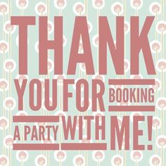 Thank you to all my hosts and hostesses! You can be one too! Book a party if you…