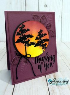handmade greeting card by LeeAnn Greff . circle focal point with sponged sunset and silhouette trees . Stampin' Up! Nature Poem, Nature Nature, Hand Stamped Cards, Fall Cards, Watercolor Cards, Sympathy Cards, Masculine Cards, Creative Cards, Greeting Cards Handmade