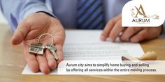 Aurum city aims to simplify home buying and selling by offering all services within the entire moving process. #Realestatecompany