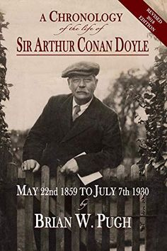 """Read """"A Chronology of the Life of Sir Arthur Conan Doyle Revised 2018 Edition"""" by Brian W. Pugh available from Rakuten Kobo. A Chronology of the Life of Sir Arthur Conan Doyle was first published in this was fully revised, expanded in Sherlock Books, Sherlock Holmes Book, Sir Arthur, Arthur Conan Doyle, Booker T, Thriller Books, What To Read, Book Photography, The Life"""