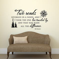 Road Less Traveled Robert Frost Wall Decal Quote- Vinyl Wall Decals Quote Travel Decor- Inspirational Quote Wall Decal Housewarming Gift  ► This is an
