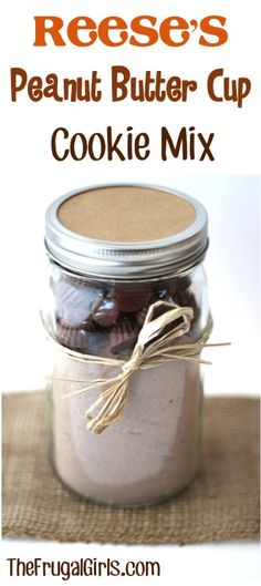 Reese's Peanut Butter Cup Cookie Mix in a Jar! ~ from TheFrugalGirls.com ~ this makes such a fun gift in a jar to give... and receive! #masonjars #giftsinajar #thefrugalgirls