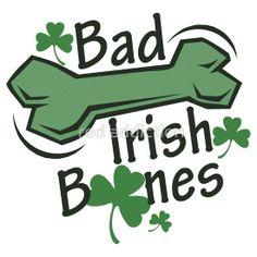 Bad Irish Bones Irish Shirt