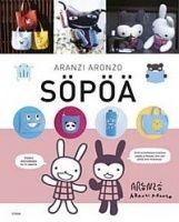 SÖPÖÄ!, hinta 16.20€ - Aranzi Aronzo - 9789511236900