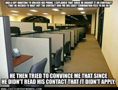 Tales from a Cell Phone Tech Support Agent - http://www.callcentermemes.com/tales-from-a-cell-phone-tech-support-agent/