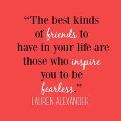 Fearless friends