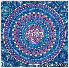 """DREAM Mandala"" by Elspeth McLean. #dream #mandala  #elspethmclean"