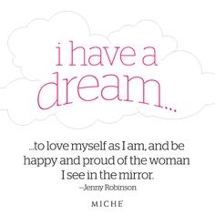 """Jenny Robinson is the winner of the Miche """"Quote-a-Day"""" winner for 9-13-12! """"I have a dream to love myself as I am, and be happy and proud of the woman I see in the mirror."""""""