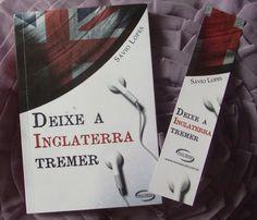 Dose Literária: Deixe a Inglaterra tremer