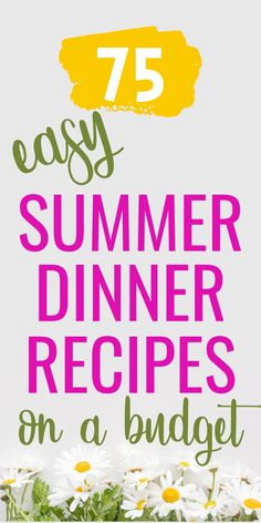 Easy Summer Dinner Ideas on a Budget. One of the best ways to keep your house cool in the summer is to try one of these grilling resipes that are healthy and kid friendly. Head over to the blog for 75 different Summer meal ideas including chicken, beef, seafood and even vegetarian. Don't forget to save this to your Budget Meals board. Budget Meals REcipes | Saving Money Tips | Easy Summer Meals Meal Ideas, Dinner Ideas, Dinner Recipes, Easy Summer Dinners, Budget Meals, Money Tips, Summer Recipes, Don't Forget, Saving Money