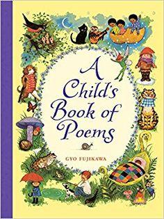 Amazon.com: A Child's Book of Poems (9781402750618): Gyo Fujikawa: Books