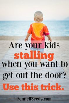 Are your kids stalling? When I used this trick getting out the door with my kids was so much easier. These tricks just help make the day run smoother.