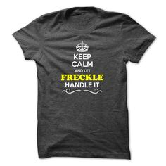 Keep Calm and Let FRECKLE Handle it - #black hoodie mens #womens hoodie. WANT  => https://www.sunfrog.com/LifeStyle/Keep-Calm-and-Let-FRECKLE-Handle-it.html?60505