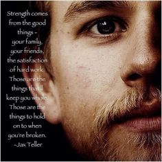 Great Quote from Jax Teller played by Charlie Hunnam
