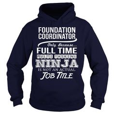 ((Top Tshirt Design) Awesome Tee For Foundation Coordinator [Tshirt Best Selling] Hoodies, Funny Tee Shirts