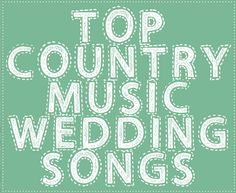 Our pick of the top country music wedding songs! // visit http://www.modernwedding.com.au/top-20-country-music-wedding-songs/