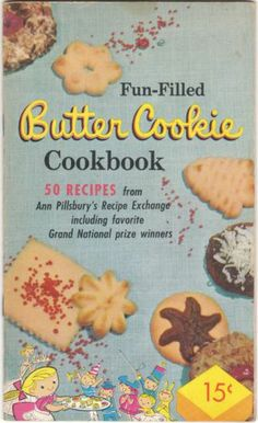 1950's Advertising Cookbook Fun Filled Butter Cookie Cookbook