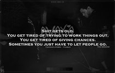 tired of trying to work it out Life Quotes Pictures, Sad Love Quotes, Great Quotes, Picture Quotes, Quotes To Live By, Inspirational Quotes, Sign Quotes, Lyric Quotes, Words Quotes