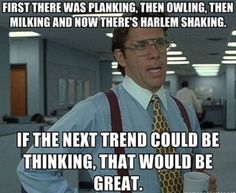 The next trend.