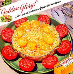 Plan59 :: Vintage Ads :: Mid-Century Modern :: Velveeta Golden Glory Casserole, 1949