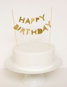 Happy Birthday Cake Topper (Gold Glitter). //I want this for my birthday *hint hint @Amber Bush \\