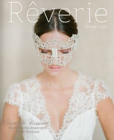 Rêverie magazine winter/2012 Mask is a bit much... but LOVE the top! :)
