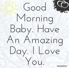 Simpal cute love quotes, love picture quotes, love quotes for him, ro Romantic Morning Quotes, Flirty Good Morning Quotes, Good Morning Romantic, Good Morning My Love, Morning Greetings Quotes, Romantic Sayings, Cute Love Quotes, Love Picture Quotes, Love Yourself Quotes