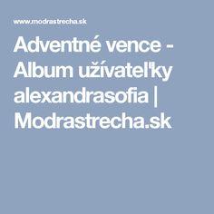 Adventné vence - Album užívateľky alexandrasofia | Modrastrecha.sk