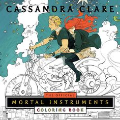 The Mortal Instruments Coloring Book with art by Cassandra Jean coming 4/25/17