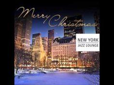New York Jazz Lounge Merry Christmas - YouTube
