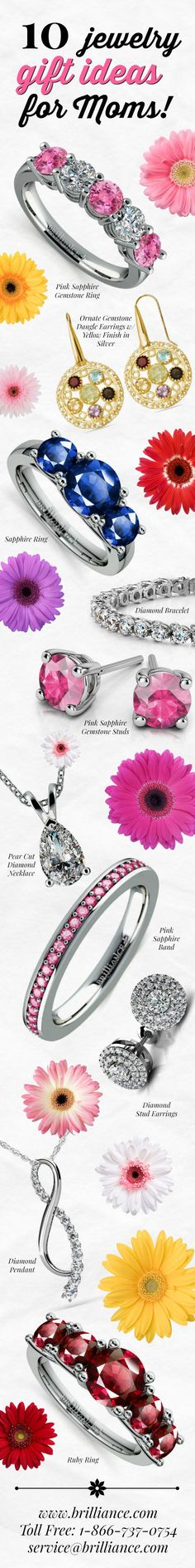 10 Jewelry Gift Ideas for Moms! #mothersday www.brilliance.com