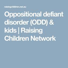 Oppositional defiant disorder (ODD) & kids   Raising Children Network