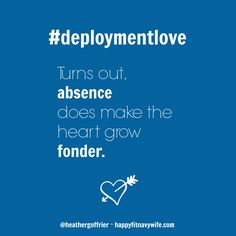 Turns out, absence does make the heart grow fonder. <3 #deployment
