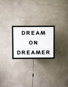Dream on dreamer sign, insirational & motivational quotes for soul Words Quotes, Me Quotes, Motivational Quotes, Inspirational Quotes, Sayings, Short Quotes, Daily Quotes, Word Up, Your Word