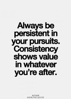 Persistence, pursuing your BEST option, will take you where you want to be in any facet of life. www.julielichty.com