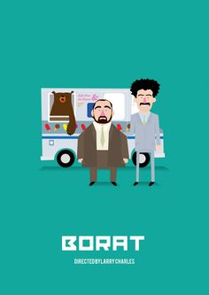 ''Borat' tribute poster' by Olaf Cuadras - from Spain