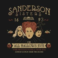 Shop Sanderson Sisters hocus pocus t-shirts designed by D_ARTIST as well as other hocus pocus merchandise at TeePublic. Halloween Movies, Disney Halloween, Halloween Horror, Halloween Art, Holidays Halloween, Vintage Halloween, Happy Halloween, Halloween Decorations, Halloween Table