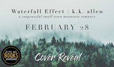 Waterfall Effect by K.K. Allen  Title: Waterfall Effect  Author: K.K. Allen  Genre: Romantic Suspense Cover Design: Okay Creations  Release Date: February 28 2018  Blurb  Lost in the shadows of a tragedy that stripped Aurora June of everything she once loved shes back in the small town of Balsam Grove North Carolina ready to face all shes kept locked away for seven years. Or so she thinks.  As one of the victims of a string of mysterious disappearances in the small picturesque Appalachian…
