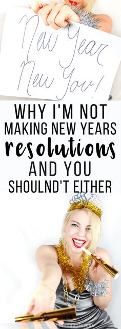 See why I'm not making new year's resolutions this year and you shouldn't either! | new years, #newyearsgoals, #newyearsresolution, new years affirmation, good new years resolution, resolutions list, resolution ideas, new years pledge