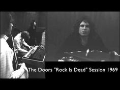 "The Doors ""Rock Is Dead"" Rare The Complete Session! 1969 - YouTube"
